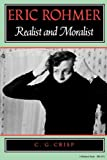 img - for Eric Rohmer: Realist and Moralist (A Midland Book) book / textbook / text book