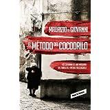 El método del cocodrilo (Inspector Giuseppe Lojacono, 1) (ROJA & NEGRA)