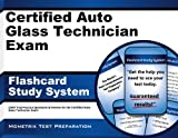 Certified Auto Glass Technician Exam Flashcard Study System