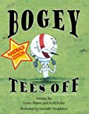 img - for Bogey Tees Off, Hard Cover (Vol. 1, A Lesson about Being Truthful, Hardback) book / textbook / text book