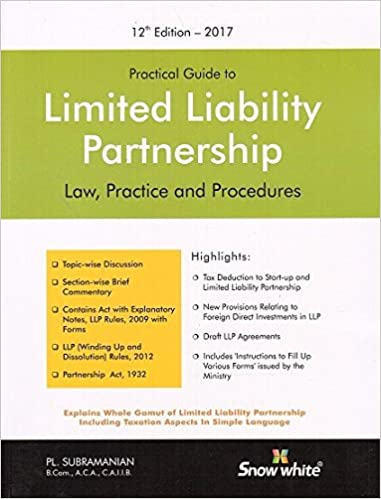 Snow White's Practical Guide to Limited Liability Partnership - PL Subramanian