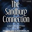 The Sandburg Connection: The Sam Blackman Mysteries, Book 3