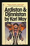 Ardistan and Djinnistan: A novel (The Collected works of Karl May) (0553118420) by May, Karl Friedrich