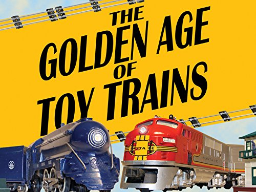 The Golden Age of Toy Trains - Season 1
