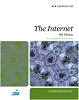 New Perspectives on the Internet: Comprehensive, 8th Edition ebook download