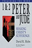img - for 1 and 2 Peter and Jude: Sharing Christ's Sufferings (Preaching the Word) book / textbook / text book