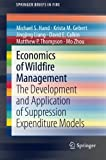 img - for Economics of Wildfire Management: The Development and Application of Suppression Expenditure Models (SpringerBriefs in Fire) book / textbook / text book
