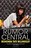 You Don't Know Me Like That (Rumor Central) (0758289537) by Tate Billingsley, ReShonda