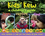Dr. Miranda MacQuitty Kids' Kew: A Children's Guide