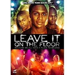 Leave It on the Floor