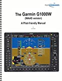 img - for The Garmin G1000W (WAAS Version) - A Pilot-friendly Manual book / textbook / text book