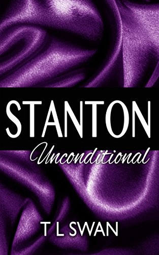 T L Swan - Stanton Unconditional (English Edition)