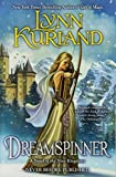 Dreamspinner (A Novel of the Nine Kingdoms) by Lynn Kurland