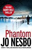 Jo Nesbo Phantom: A Harry Hole thriller (Oslo Sequence 7)