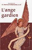 echange, troc Henri de l'Enfant Jésus - L'Ange gardien