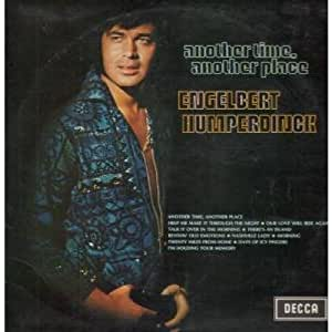 Engelbert Humperdinck Another Time Another Place Lp
