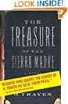 The Treasure of the Sierra Madre: A N...