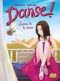 Danse !, tome 4 : L'oiseau de la chance