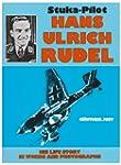 Stuka Pilot Hans-Ulrich Rudel