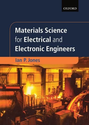 Materials Science For Electrical And Electronic Engineers (Textbooks In Electrical And Electronic Engineering)