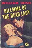 img - for Dilemma of the Dead Lady book / textbook / text book