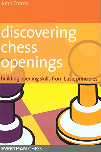 Discovering Chess Openings: Building Opening Skills from Basic Principles