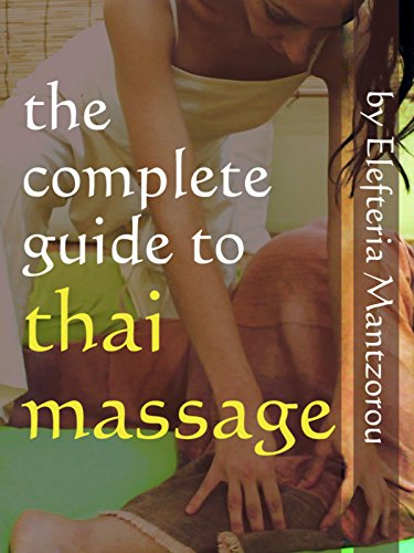 The Complete Guide to Thai Massage