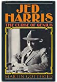Jed Harris, the curse of genius