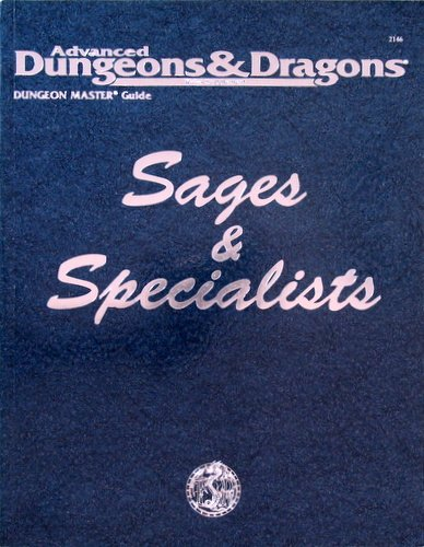 Sages and Specialists, 2nd Edition (Advanced Dungeons & Dragons)
