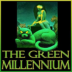 The Green Millennium Audiobook