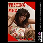 Tasting Meg: Blackmailed into My First Lesbian Sex Experience | Sarah Blitz