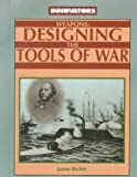 img - for Weapons: Designing the Tools of War (Innovators) by Jason Richie (2000-02-01) book / textbook / text book