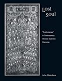 "Lost Soul: ""Confucianism"" in Contemporary Chinese Academic Discourse (Harvard-Yenching Institute Monograph Series) (0674028112) by Makeham, John"