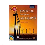 Essential Certificate Geography ICSE For Class 10