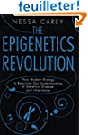 The Epigenetics Revolution: How Moder...