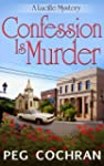 Confession Is Murder (A Lucille Myste...