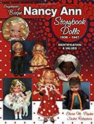 Encyclopedia of Bisque Nancy Ann Storybook Dolls, 1936-1947: Identification & Values
