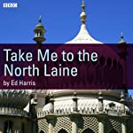 Take Me to the North Laine | Ed Harris