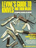 img - for Levine's Guide to Knives &Their Values - 4th edition book / textbook / text book