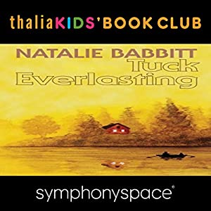 Thalia Kids' Book Club: 40th Anniversary of Tuck Everlasting with Natalie Babbitt Speech