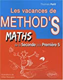 Cahier de vacances de Mthodix : de la seconde  la premire S : mathmatiques