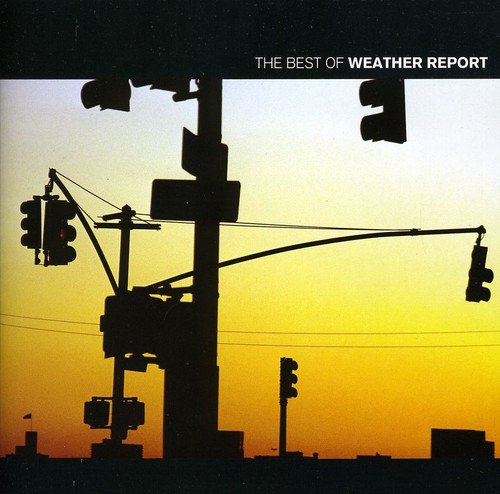 CD : Weather Report - Best of Weather Report (Holland - Import)