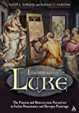 img - for Illuminating Luke, Volume 3: The Passion and Resurrection Narratives in Italian Renaissance and Baroque Painting book / textbook / text book