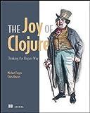 The Joy of Clojure