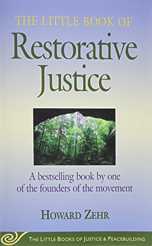 The Little Book of Restorative Justice  (The Little Books...