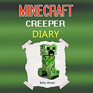Diary of a Minecraft Creeper Audiobook