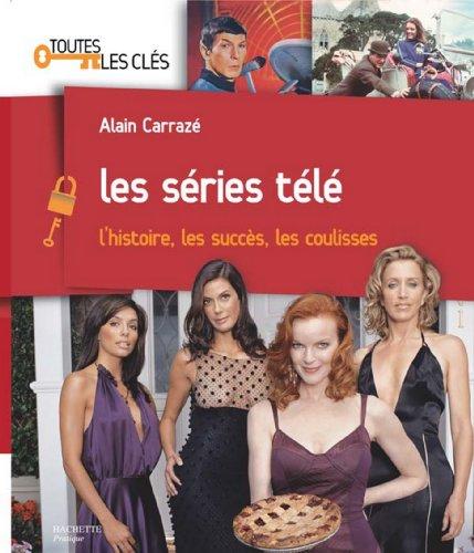 Les séries télé (Toutes les clés)