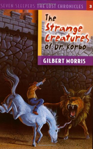 Strange Creatures of Dr. Korbo (The Lost Chronicles)