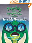 Freddy the Frogcaster and the Terribl...