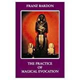 img - for The Practice of Magical Evocation book / textbook / text book